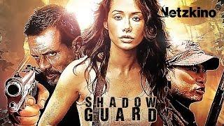Shadowguard (Action, Thriller, ganzer Actionfilm Deutsch, kompletter Action Film Deutsch) *HD*