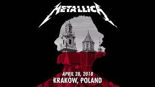 Metallica - Live At Tauron Arena, Kraków, POL Apr. 28, 2018 [Full Concert LiveMet Audio]