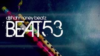 (Beat 53) INDIAN FLUTE Melody Instrumental Hip Hop/Rap/R&B/Asian music