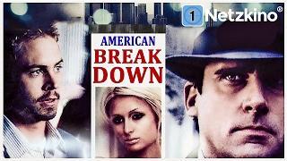 American Breakdown (Drama, Komödie, ganzer Film auf Deutsch mit Paris Hilton & Paul Walker) *HD*