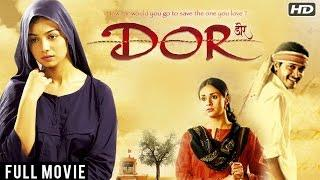 DOR FULL MOVIE (HD) | HINDI MOVIES 2017 FULL MOVIES | HINDI MOVIES | LATEST BOLLYWOOD MOVIES 2017
