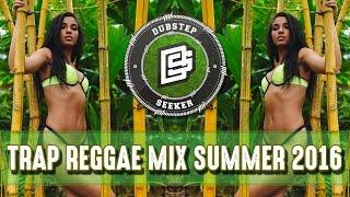 ♫ BEST DANCEHALL/TRAPHALL MUSIC MIX 2016 - TRAP REGGAE FOR SUMMER ♫