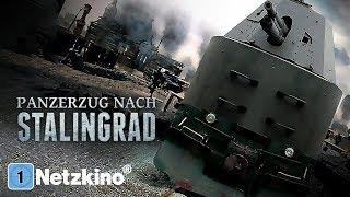 Panzerzug nach Stalingrad (Kriegsfilm in voller Länge, ganze Actionfilme Deutsch)