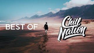 Best of Chill Nation | Summer Chill Mix (2018)