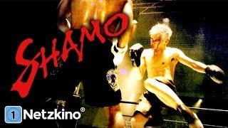 Shamo (Actionfilm ganzer Film auf Deutsch, in voller Länge)