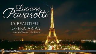 Luciano Pavarotti - 10 Beautiful Opera Arias - Live Performance in Paris