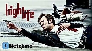 High Life - Vier Gangster und ein todsicheres Ding (Actionfilme auf Deutsch, Film auf Deutsch)
