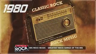 Best Of 80s Rock - 80s Rock Muisc Hits - Greatest Rock Songs of The 1980s