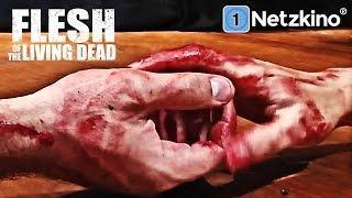 Flesh of the living dead (Horrorfilme auf Deutsch anschauen in voller Länge, ganze Filme Deutsch)