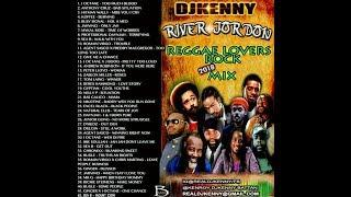 DJ KENNY RIVER JORDAN REGGAE LOVERS ROCK MIX 2018