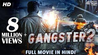 GANGSTER 2 (2018) New Released Full Hindi Dubbed Movie | Full Hindi Action Movies | South Movie 2018