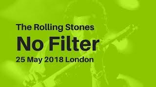 The Rolling Stones: No Filter 25 May London