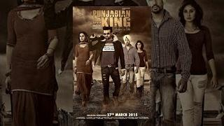 Punjabian Da King | New Full Punjabi Action Movie | Best Indian Movies 2015 | Latest Hit Films