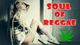 Soul Of Reggae Mix 2017 - Best Reggae Music Hits - Best Reggae Music Songs Of All Times