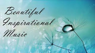 BEAUTIFUL INSTRUMENTAL MUSIC - Easy Light Smooth Inspirational Music