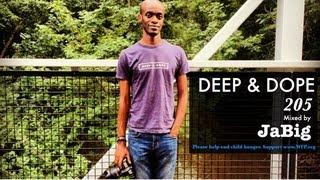 Deep House Lounge Mix by JaBig (African, Brazilian, Latin Music DJ Set Playlist) - DEEP & DOPE 205