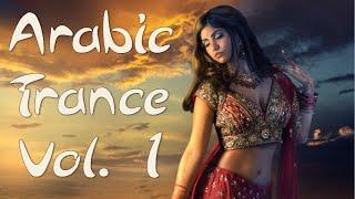 One Hour Mix of Arabic Trance Music Vol. I