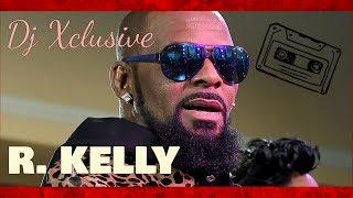 2018 R. KELLY MIX ~ The World's Greatest, Storm Is Over, Down Low, Bump N' Grind, Gotham City
