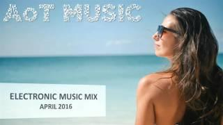 Best Electronic Music Mix (April 2016) - Part One