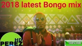 NEW BONGO MIX 2018   JUNE   DJ PEREZ   MAC THE DJ   ALIKIBA   DIAMOND PLATINUM   HARMONIZE   OTILE