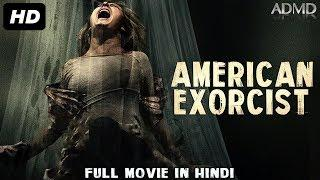 American Exorcist (2018) New Hollywood Horror Movies In Hindi | Horror Movie | ADMD Movies