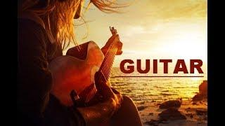 BEST ROMANTIC GUITAR LOVE SONGS INSTRUMENTAL SUMMER RELAXING SPA WORLD  MUSIC BEST HITS