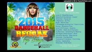 PLAY N VOTE - 2015 TOP SONGS - THE VERY BEST OF 2015 DANCEHALL REGGAE CHARTS - Full Mix By DJ K-Blon