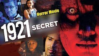 1921 Secret - New Full Hindi Dubbed Movie 2018 | Horror Movies In Hindi | Indian Movie