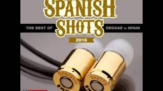 SPANISH SHOTS CD1 Best of Reggae & Dancehall In Spain 2016 by MAD SHAK