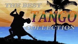 The Best Tango Collection - Greatest Tango Playlist // Top Latin Music