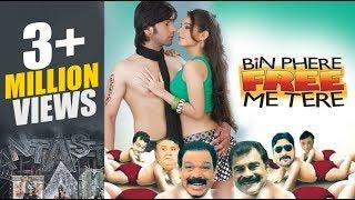 Bin Phere Free Me Tere Hindi Comedy Movie | Latest Movies | Comedy Film | Uploded New Films