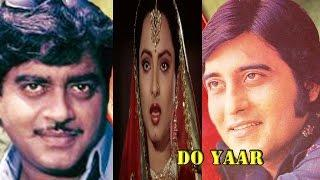 Do Yaar | Superhit Action Movie | Vinod Khanna Shatrughan Sinha Rekha | Bollywood Hit Movies