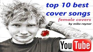 Top 10 Cover Songs, Best Youtube Singers, Girl - Female Pop Song Covers, Worldwide Singing Talent