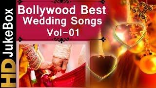 Bollywood Best Wedding Songs Vol 1 | Shadi Songs Hindi Bollywood | Superhit Hindi Songs Video