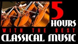 5 Hours with the Best Classical Music for Studying and Reading. HQ