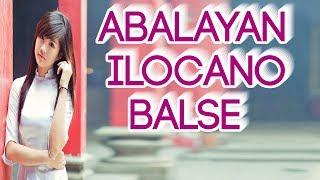 ABALAYAN NON STOP ILOCANO BALSE