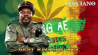Luciano Best Reggae Songs - Luciano Greatest Hits Full Album 2018