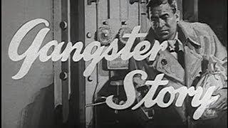 Gangster Story (1959) [Crime] [Drama]