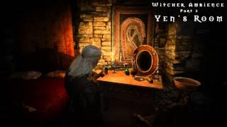 Witcher 3 Ambient music Part 2: Yennefer's Home