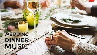 The Best of Background Wedding Dinner Music | Easy Listening Instrumental Jazz Music Playlist