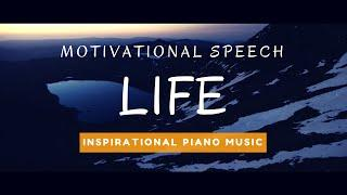 Life - Royalty Free Inspirational Piano Music [Motivational Speech]