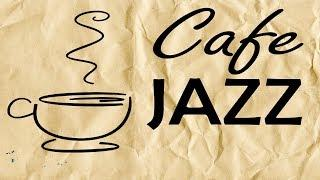 Cafe JAZZ & Bossa Nova - Soft Background Instrumental Music - JAZZ Music to Work, Study,Wake Up