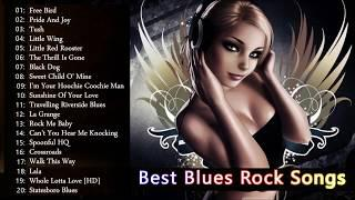 Best Blues Rock Songs of All Time - Blues Rock Songs Playlist