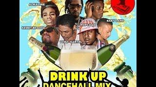 ♫Drink Up Dancehall (Mix) Vybz Kartel║Alkaline║Popcaan║Mavado 2014@Dj Jungle Jesus