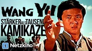 Wang Yu - Stärker als tausend Kamikaze (Action, Martial Arts in ganzer Länge)
