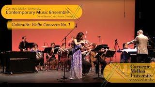 Carnegie Mellon Contemporary Ensemble- Galbraith: Violin Concerto No. 1