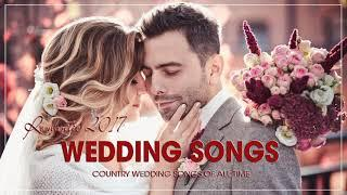 Best Romantic Wedding Songs New 2018 - Modern Wedding Songs 2018