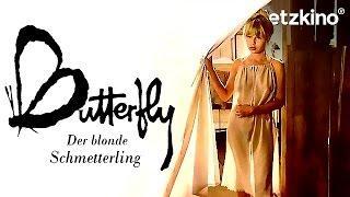 Butterfly - Der blonde Schmetterling (ganze Filme auf Deutsch anschauen in voller Länge, Film)
