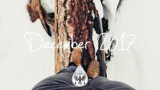Indie/Pop/Folk Compilation - December 2017 (1½-Hour Playlist)