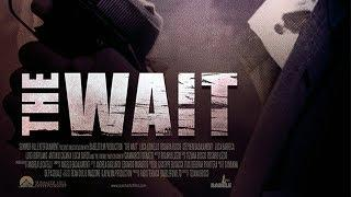 The Wait (2016, Crime, Drama Movie in full Length, English Subs) watch free movies in full length